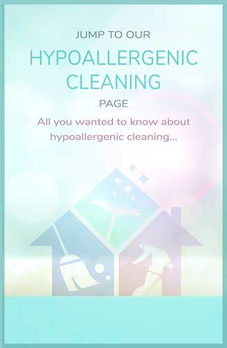 Jump to Hypoallergenic Cleaning page